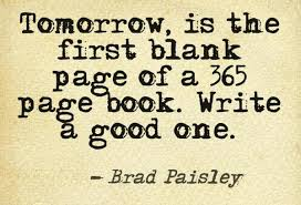 new-year-quotes-sayings-positive-brad-paisley | Fiercely Fetching