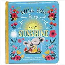 Will You Be My Sunshine: Children's Board Book ... - Amazon.com