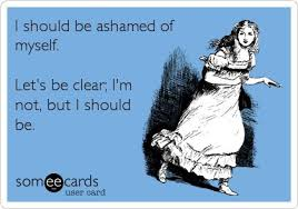 I should be ashamed of myself | Funny Dirty Adult Jokes, Memes ... via Relatably.com