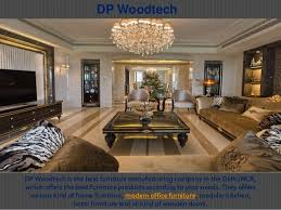 dp woodtech dpwoodtech is the best furniture manufacturing company in the delhincr best furniture manufacturers