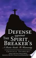 Defense Against the <b>Spirit Breaker's</b>: A Poetic Guide to Humanity ...