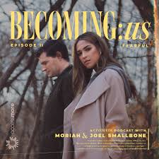 BECOMING:us with Moriah & Joel Smallbone
