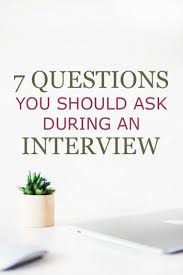 best ideas about work goals professional goals 7 questions you should ask during an interview