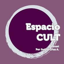 Espacio CULT • Cultura • Arte • Literatura • Costumbres