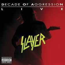 <b>Slayer</b> – <b>Live</b>: <b>Decade</b> Of Aggression on Spotify