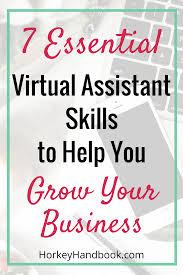 essential virtual assistant skills that will help you grow your 7 essential virtual assistant skills that will help you grow your business horkey handbook