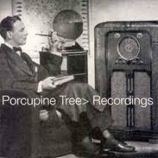 """<b>Porcupine Tree</b> - """"<b>Recordings</b>"""""""