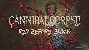 "<b>Cannibal Corpse</b> ""Red Before <b>Black</b>"" (FULL ALBUM) - YouTube"