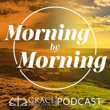 Morning by Morning - The GBC Podcast