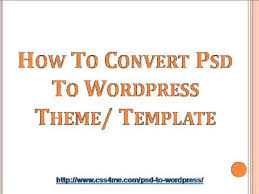 From PSD to WordPress… How to Convert? (Essential Up-to-Date ...