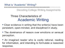 Academic Writing Three Characteristics     SlideShare