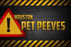 s first round of houston pet peeves houston matters 2017 s first round of houston pet peeves
