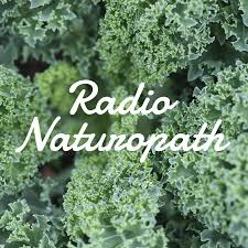Radio Naturopath Episode <b>180</b>: Removing Obstacles to Cure, The ...