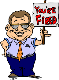some thoughts on firing people and being fired eagle staffing man holding sign saying you re fired