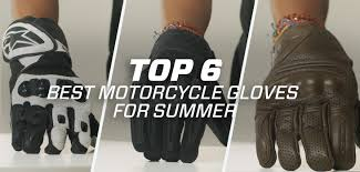 The 6 best motorcycle <b>gloves</b> for summer <b>2019</b> · Motocard