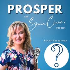 Prosper with Sonia Clark