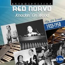 <b>Red Norvo</b>: Knockin' On Wood | Jazz Journal