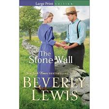 The <b>Stone Wall</b> - Large <b>Print</b> By Beverly Lewis (Paperback) : Target