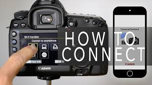 Canon <b>Camera Connect</b> - How To <b>Connect</b> - YouTube