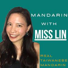 Learn Mandarin With Miss Lin Podcast