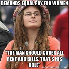 "demands equal pay for women ""the man should cover all rent and ... via Relatably.com"