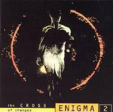 The <b>Cross of</b> Changes - <b>Enigma</b> | Songs, Reviews, Credits | AllMusic