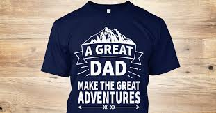 <b>A Great Dad Make</b> The Great Adventure Products from Motivational t ...
