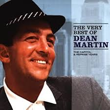 The Very Best of <b>Dean Martin</b> Vol.1: The Capitol and Reprise Years ...