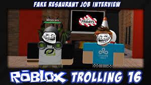 roblox trolling ep 16 fake restaurant job interview roblox trolling ep 16 fake restaurant job interview