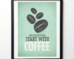Coffee Wall Art All You Need Is Coffee Vintage by NeueGraphic via Relatably.com