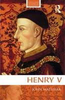 Henry V - Routledge Historical Biographies (Paperback). by John Matusiak - 9780415620277
