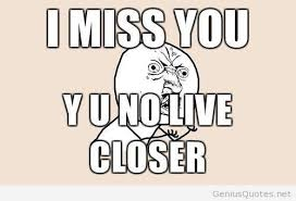 Funny I miss you meme / Genius Quotes on imgfave via Relatably.com