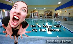 """""""Dear Sky Club Fitness Center: The purpose of my email is to alert you of some rude and obnoxious remarks your sales manager made during his sales pitch to ... - hoboken-sky-club-fitness-complaint"""
