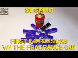 <b>Sospiro</b> Fragrances First Impressions W/ The Fragrance Guy ...