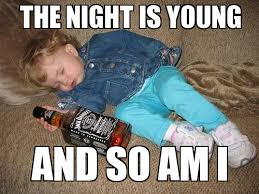 The Night is Young - WeKnowMemes Generator via Relatably.com