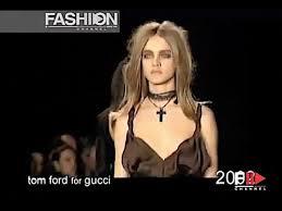 GUCCI by <b>TOM FORD</b> 1995 - 2004 - Fashion Channel - YouTube