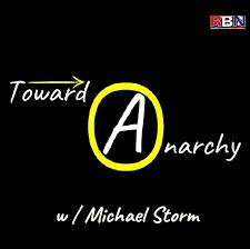 Toward Anarchy