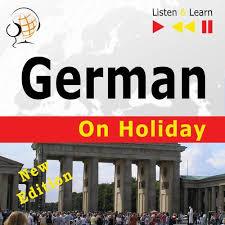 German on Holiday: Deutsch für die Ferien – New edition ...