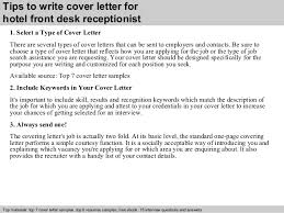 hotel front desk receptionist cover letter      tips to write cover letter for hotel front desk