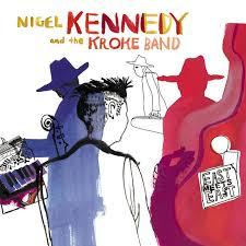 <b>East</b> meets <b>East</b> - Album by <b>Nigel Kennedy</b>, The Kroke Band | Spotify