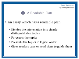 basic features of a concept explanation basic features  a readable plan  an essay which has a readable plan  divides the information