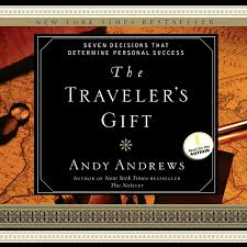 hear the traveler s gift audiobook by andy andrews for just 5 95 extended audio sample the travelers gift seven decisions that determine personal success audiobook by andy andrews