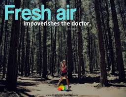 Best 17 noted quotes about fresh air images French | WishesTrumpet via Relatably.com