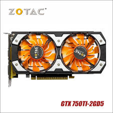 Used <b>original ZOTAC Video Card</b> GTX 750Ti 2GD5 GDDR5 ...