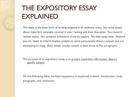expository essay expository essay sophomore essay   choose one of    the expository essay explained the essay is the basic form of writing assigned in all academic