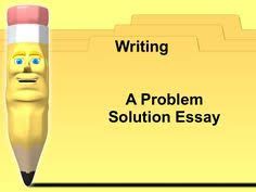 essay topics  colleges and literature on pinterestwriting a problem solution essay by jennifer drury via slideshare