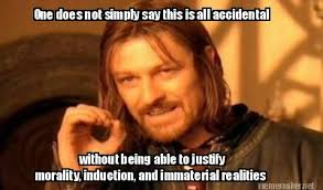 Meme Maker - One does not simply say this is all accidental ... via Relatably.com