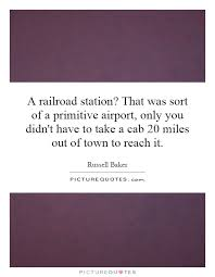 Railroad Quotes | Railroad Sayings | Railroad Picture Quotes via Relatably.com