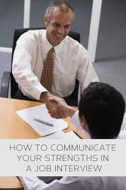 top 25 ideas about job interview questions chewing how to communicate your strengths in a job interview howto helpful