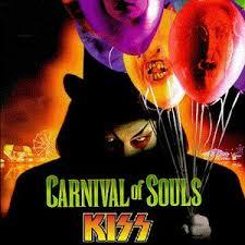 A <b>KISS Carnival Of</b> Souls on Spotify